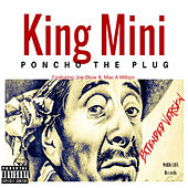 Poncho the Plug (Extended Version) by King Mini