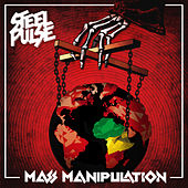 Mass Manipulation by Steel Pulse