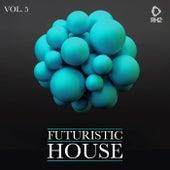 Futuristic House, Vol. 05 de Various Artists