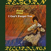 I Can't Forget You (HD Remastered) von Patsy Cline