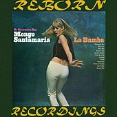 La Bamba (HD Remastered) by Mongo Santamaria