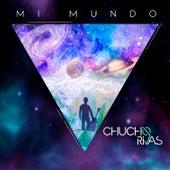 Mi Mundo de Chucho Rivas