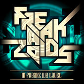 In Freaks We Trust by Various Artists