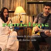 Registros: Saudade Dorme Tarde de Ana Clara Horta