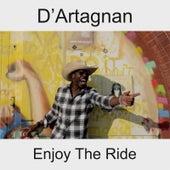 Enjoy the Ride de D'Artagnan
