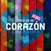 Tuyo Es Mi Corazón (Remix) de Aldrin Echeverri