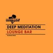 Lounge Bar by Deep Meditation