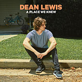 A Place We Knew von Dean Lewis