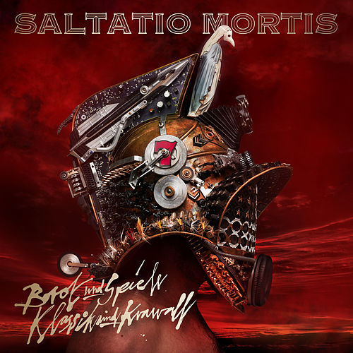 Brot und Spiele - Klassik & Krawall (Deluxe) von Saltatio Mortis