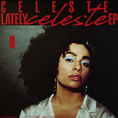 Lately - EP by Celeste