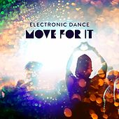Electronic Dance - Move for It de Various Artists