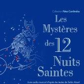 Les mystères des 12 nuits saintes by Various Artists