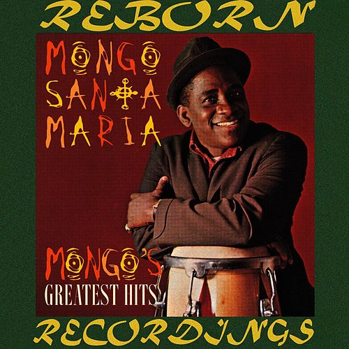 Mongo's Greatest Hits (HD Remastered) de Mongo Santamaria