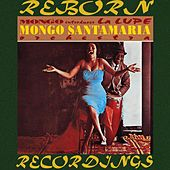 Mongo Introduces La Lupe (HD Remastered) di Mongo Santamaria