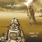 Back to Earth de Eat Static