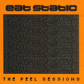 The Peel Sessions de Eat Static