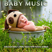 Baby Music: Classical Baby Lullaby Music With Nature Sounds and Bird Sounds For Baby Sleep by Nature Sounds (1)