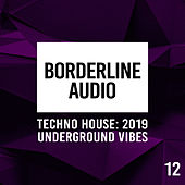 Borderline Audio 2019, Vol. 12 - EP by Various Artists
