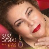 Nana Caymmi Canta Tito Madi de Nana Caymmi