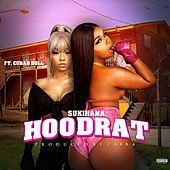 Hood Rat (feat. Cuban Doll) de Sukihana