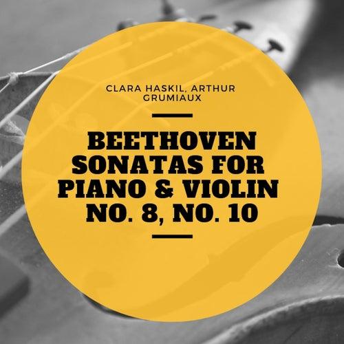 Beethoven Sonatas for Piano & Violin No. 8, No. 10 de Clara Haskil