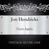 Once Again by Jon Hendricks