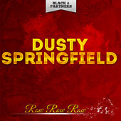Row Row Row de Dusty Springfield