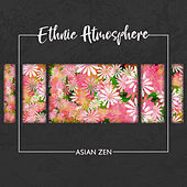 Ethnic Atmosphere: Asian Zen by Various Artists