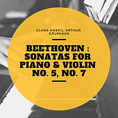 Beethoven : Sonatas for Piano & Violin No. 5, No. 7 von Clara Haskil