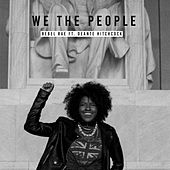We the People de Rebel Rae