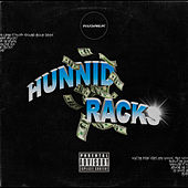Hunnid Racks by Kosner