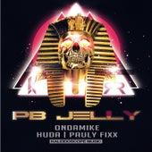 Pbjelly by DJ Fixx