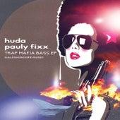 Trap Mafia by DJ Fixx