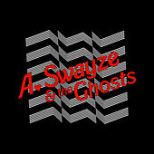 Suddenly by A. Swayze and the Ghosts