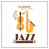 #Classic Ballads Jazz de Various Artists