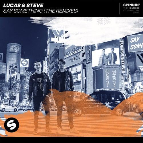 Say Something (The Remixes) von Lucas & Steve