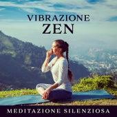 Vibrazione ZEN: Meditazione silenziosa - Mente calma, Respirazione profonda, Profonda consapevolezza, Musica curativa de Various Artists