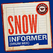 Informer (Drum Mix) van Snow