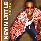 Turn Me On (Lenny B. Edit) by Kevin Lyttle