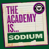 Sodium von The Academy Is. . .