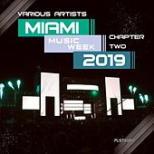 Miami Music Week 2019 - Chapter Two by Various Artists