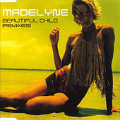 Beautiful Child (Remixes) de Madelyne