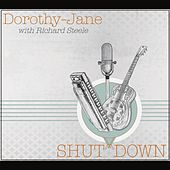 Shut Down by Dorothy Jane