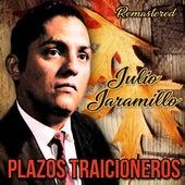 Plazos traicioneros by Julio Jaramillo