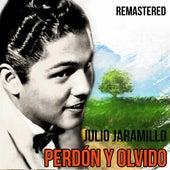 Perdón y olvido de Julio Jaramillo