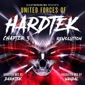 Electrobooking Presents United Forces of Hardtek, Chapter 3: Revolution (Mixed by Darktek & Vandal) von Various Artists