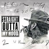 From My Hood 2 Ur Hood by Statt Ali