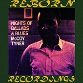 Nights of Ballads And Blues (HD Remastered) de McCoy Tyner