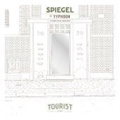 Spiegel (Edit) von Tourist LeMC