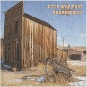 Civil War Rust / Squarecrow von Various Artists